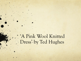 `A Pink Wool Knitted Dress` by Ted Hughes