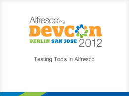Testing Tools in Alfresco