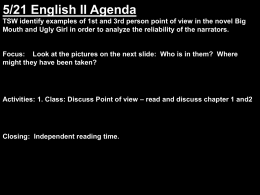 5/21 English II Agenda TSW identify examples of 1st and 3rd person