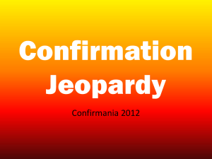 Confirmania Jeopardy PowerPoint