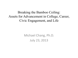 Breaking the Bamboo Ceiling: Assets for Advancement in College