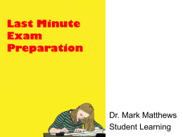 Last Minute Exam Preparation - Student Learning Development