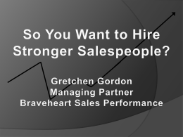 Hire Stronger Salespeople – Gretchen Gordon