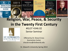 Religion, War, Peace & Security in the Twenty First Century