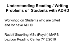 Understanding Reading / Writing Problems of Students with ADHD