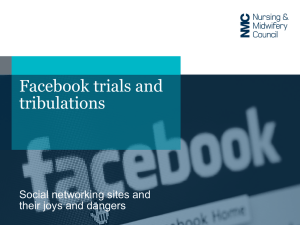 Presentation Facebook trials and tribulations Social networking sites
