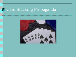 Card Stacking Propaganda