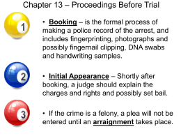 Chapter 13 – Proceedings Before Trial