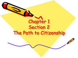 Chapter 1 Section 2 The Path to Citizenship