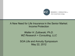 A New Need for Life Insurance in the Senior Market: Income Protection