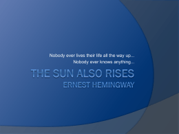 a focus on the character brett ashley in ernest hemingways the sun also rises