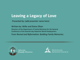Leaving a Legacy - Seventh-day Adventist Church in the UK & Ireland