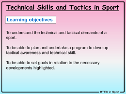 Technical and Tactical demands of sport