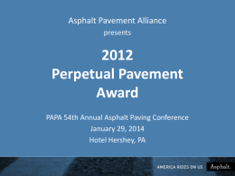 APA Perpetual Pavement Award - Pennsylvania Asphalt Pavement