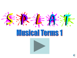 SPLAT powerpoint - Musical terms 1