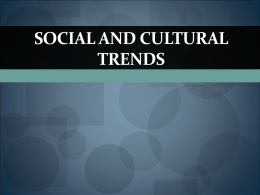 Social and cultural trends