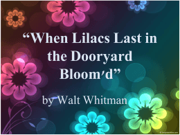 """When Lilacs Last in the Dooryard Bloom`d"""