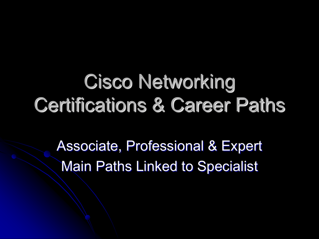 Cisco Networking Certifications Career Paths