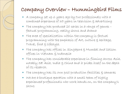 Company Overview – Hummingbird Films
