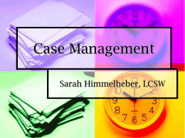 "Case Management - ""Building Community Services That Grow Local"