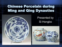 Chinese Porcelain during Ming and Qing