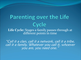 Parenting over the Life Cycle