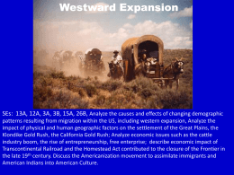 Cause and Effect of Westward Expansion