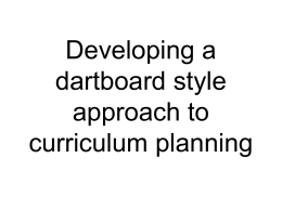Developing a dartboard approach to curriculum planning
