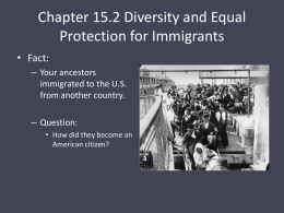 Chapter 15.2 Diversity and Equal Protection for Immigrants