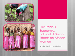 Fair Trade`s Economic, Political, & Social Effects on Women