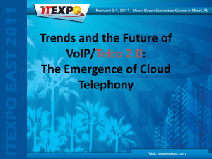 ITEXPO-East-2011-Emergence of Cloud Telephony