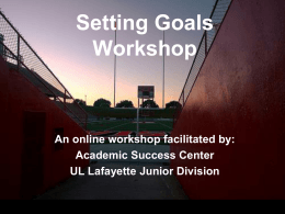 Setting Goals Workshop - Academic Success Center