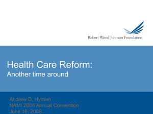 Health Care Reform: Another Time Around - Hyman