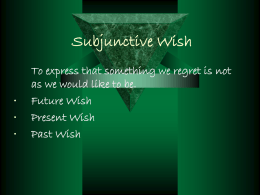 Subjunctive Wish