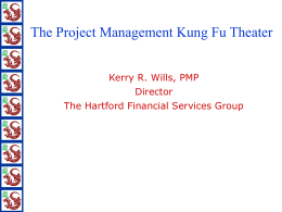The Project Management Kung Fu Theater
