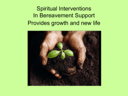 Spiritual Interventions in Bereavement Support powerpoint