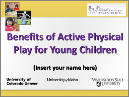 What is Active Physical Play?