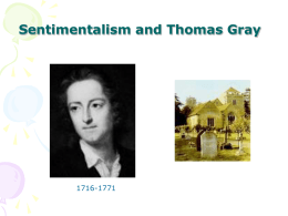 Sentimentalism and Thomas Gray