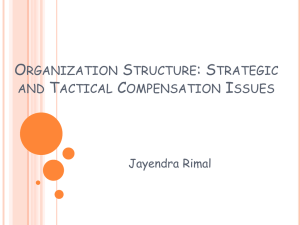Organization Structure: Strategic and Tactical