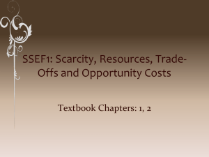 SSEF1: Scarcity, Resources, Trade-Offs and