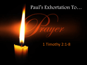 Paul`s Exhortation to Prayer