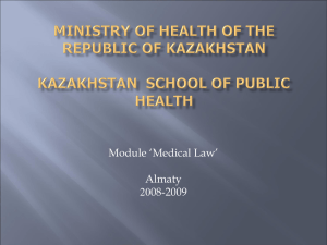 Ministry of Health of the Republic of Kazakhstan Higher School of
