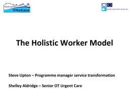 10 Service Transformation AHP`s championing holistic worker roles