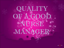 QUALITY OF A GOOD NURSE MANAGER