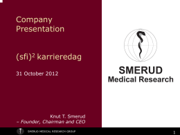 SMERUD Medical Research Group a full-service phase II-IV
