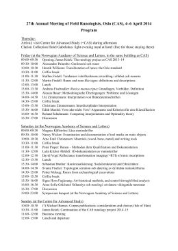 27th Annual Meeting of Field Runologists, Oslo (CAS)