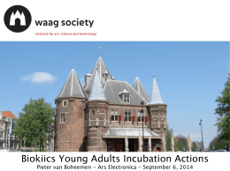 Biokiics Young Adults Incubation Actions