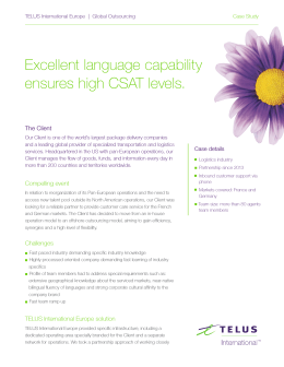 Excellent language capability ensures high CSAT levels.