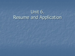 Unit 6. Resume and Application