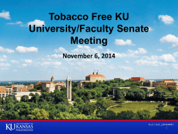 Tobacco Free KU University/Faculty Senate Meeting November 6